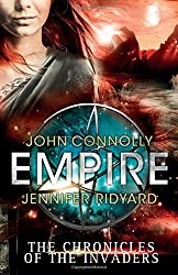 Empire (Chronicles of the Invaders 2) by John Connolly (2015-01-01)
