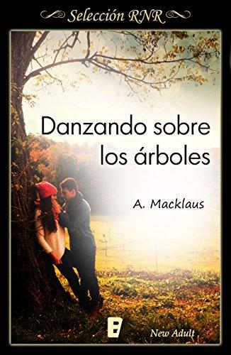 Danzando sobre los árboles de [Macklaus, A.]