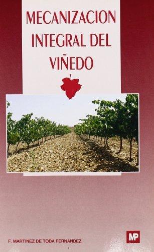Descargar Libro Mecanización integral del viñedo de F. Martínez de Toda Fernandez