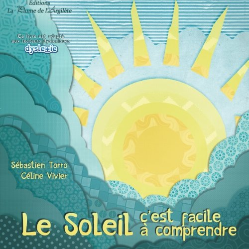 Le soleil : c'est facile à comprendre