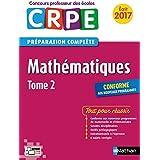 Mathématiques - Tome 2 - CRPE 2017