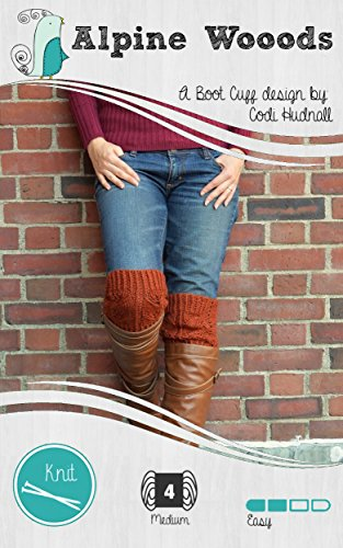 Alpine Woods - The Boot Cuffs (Off The Cuff! Book 1) (English Edition) Alpina Alpine Boot