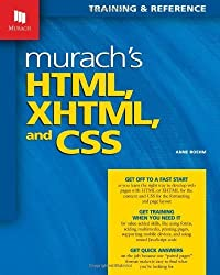 Murach's HTML, XHTML, and CSS by Anne Boehm (2010-07-05)