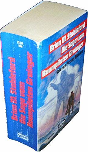 Die Saga vom Raumpiloten Grainger. Science Fiction Roman.