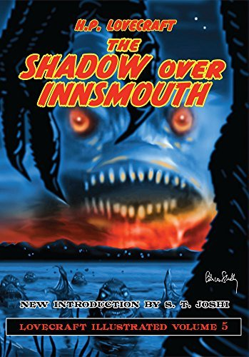 H.P. Lovecraft Illustrated V5 - The Shadow Over Innsmouth by H. P. Lovecraft (2015-02-01)