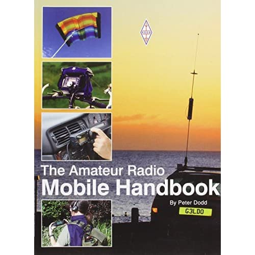 Amateur Radio Mobile Handbook by Peter Dodd (2011-07-01)