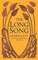 The Long Song by Andrea Levy (2010-02-04)