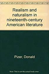 Realism and Naturalism in Nineteenth-Century American Literature