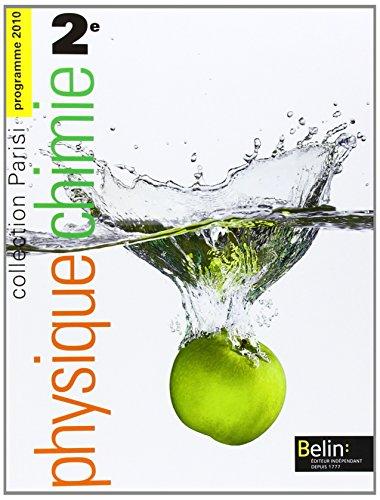 Physique Chimie 2e Programme 2010 : Petit format