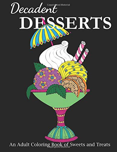 n Adult Coloring Book of Sweets and Treats (Food Coloring Books, Band 1) ()