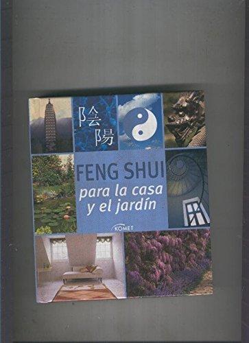 Feng Shui para la casa y el jardin