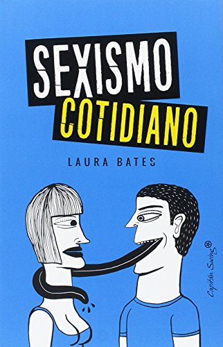Sexismo cotidiano por Laura Bates