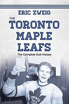 Descargar Libro Patria The Toronto Maple Leafs: The Complete Oral History Todo Epub