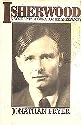 Isherwood: A Biography of Christopher Isherwood