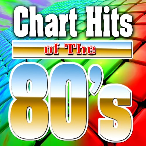 Chart Hits Of The 80's