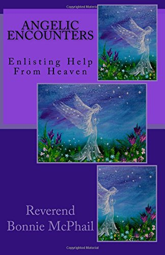 Angelic Encounters: Enlisting Help from Heaven