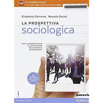 Prospettiva Sociologica. Per Le Scuole Superiori. Con E-Book. Con Espansione Online