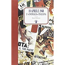 18 aprile 1948. L'anomalia italiana