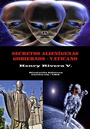 Secretos Alienígenas-Gobiernos-Vaticano (WIE nº 372) por Henry Rivera V.