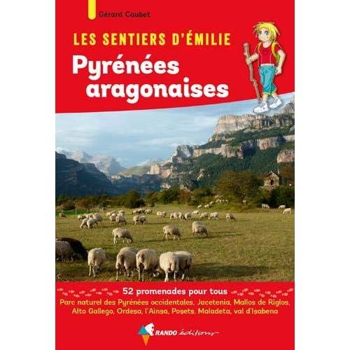 Les sentiers d'Emilie dans les Pyrenées aragonaises