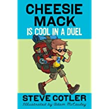 Cheesie Mack Is Cool in a Duel (English Edition)