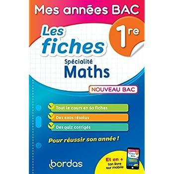 Mes années Bac - Fiches spécialité Maths 1re