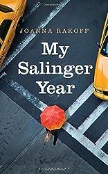 By Joanna Smith Rakoff My Salinger Year