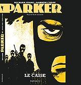 Parker, tome 3: Le casse