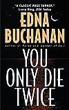 You Only Die Twice (Britt Montero Mysteries)