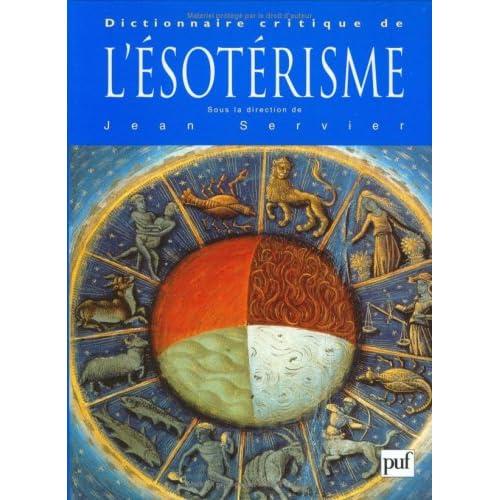 Dictionnaire critique de l'ésotérisme