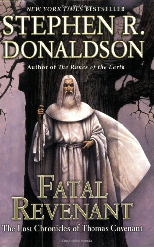 Fatal Revenant (The Last Chronicles of Thomas Covenant, vol. 1)
