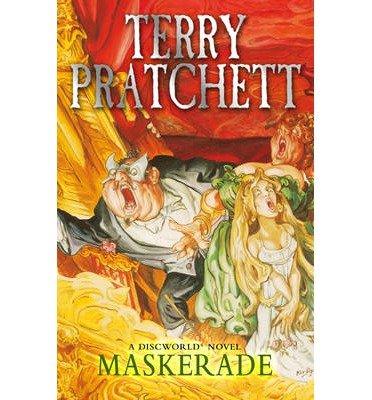 [(Maskerade: (Discworld Novel 18))] [ By (author) Terry Pratchett ] [July, 2013]