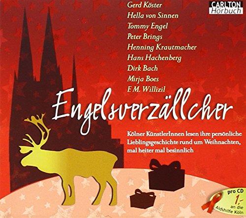 Engelsverzällcher: Das Weihnachts-Hörbuch gelesen von den Kölner Stars in Zusammenarbeit mit der Aidshilfe Köln