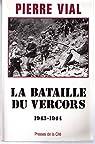 La bataille du Vercors par Vial