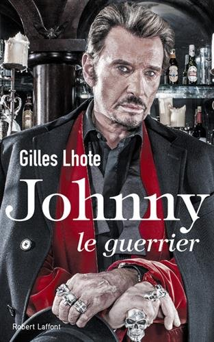 Johnny, le guerrier par Gilles LHOTE