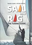Sail and Rig: The Tuning Guide