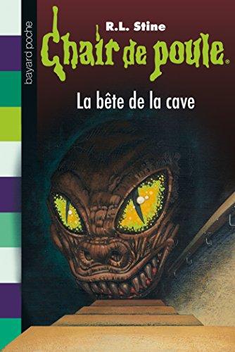 Chair de poule, Tome 46: La bête de la cave