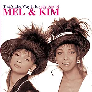 That'S the Way It Is-the Best of Mel&Kim