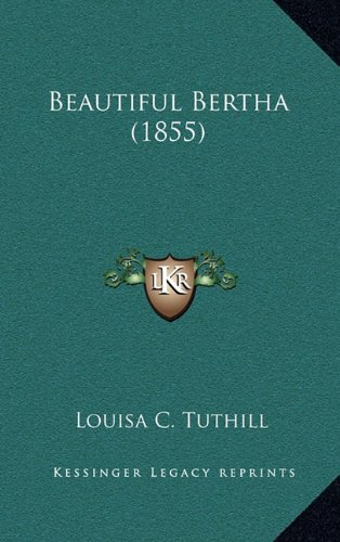 Beautiful Bertha (1855)