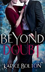 Beyond Doubt (Beyond Love Series) (Volume 2) by Karice Bolton (2014-01-16)