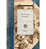 (THE COTTON KINGDOM) BY Olmsted, Frederick Law, Jr.(Author)Paperback on (12 , 2008)