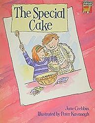 The Special Cake (Cambridge Reading) by June Crebbin (1996-11-21)