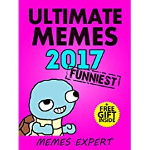 Memes: Laugh Out Loud: XL Collection of Funniest Memes and Jokes 2017 (Book 11)(Memes Expert) (Funny Memes) (English Edition)