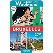Un Grand Week-End à Bruxelles 2018. Le Guide