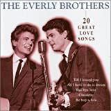 Songtexte von The Everly Brothers - 20 Great Love Songs