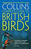 British Birds: A Photographic Guide to Every Common Species (Collins Complete Photo Guides) - Paul Sterry