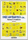 eBook Gratis da Scaricare Fare matematica con numeri e problemi Per la 2ª classe elementare (PDF,EPUB,MOBI) Online Italiano