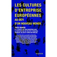 Les cultures d'entreprise européennes au défi d'un nouveau monde (Reperes)