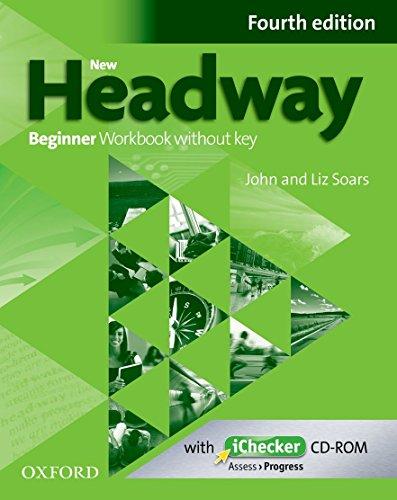 New Headway Beginner : Workbook without key (1Cédérom) par John Soars