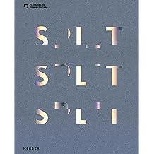 SPLIT - Spiegel. Licht. Reflexion